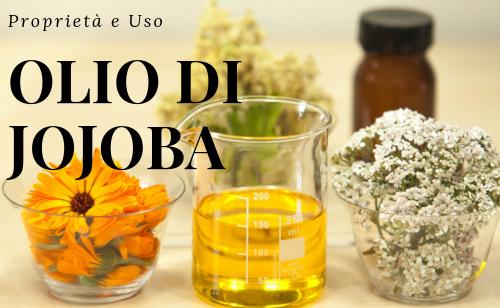 olio di jojoba priprietà e usi