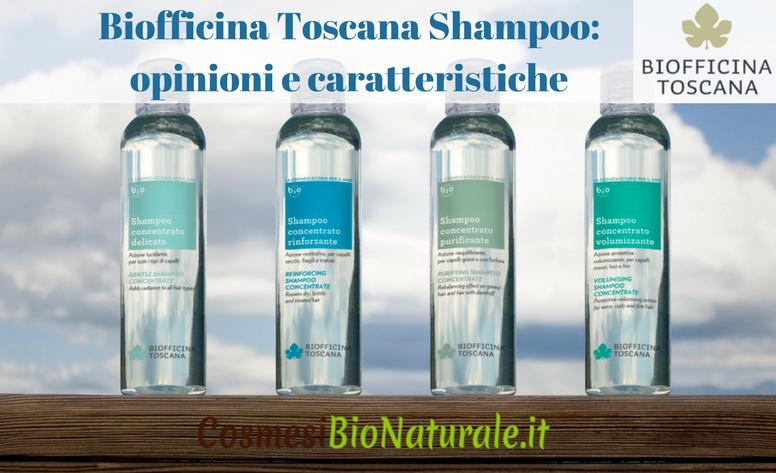 Biofficina Toscana Shampoo opinioni e caratteristiche